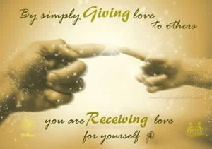 giving to others you receive yourself