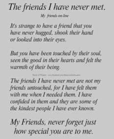 friends I've never met