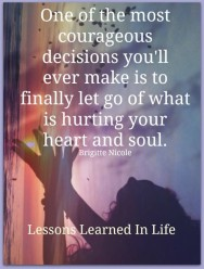 let go what hurts your mind and soul