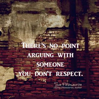 arguing-with-no-one-you-respect