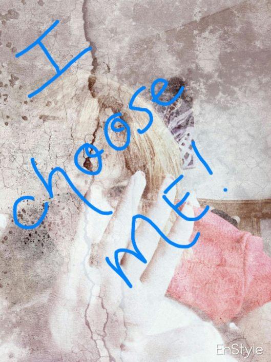 I choose me.jpg